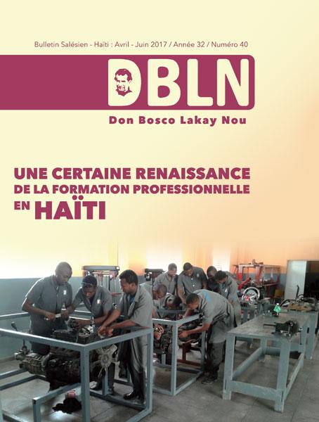 Don Bosco Lakay Nou # 40 (Avril - Juin 2017, Année 32)